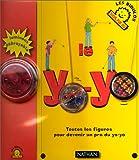 Image de Le yoyo. Toute les figures pour devenir un pros du yo-yo (lvre + un yoyo)