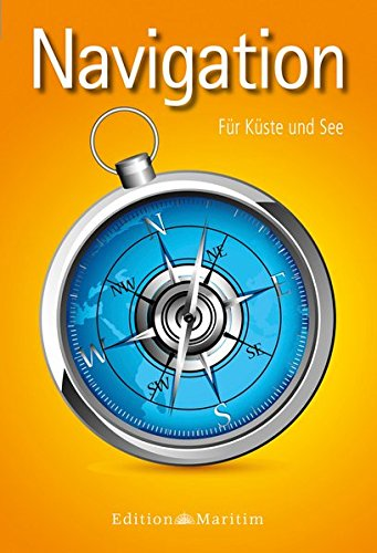 Navigation: Für Küste und See