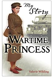 Wartime Princess (My Story)