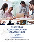 Technical Communication Strategies for Today, Books a la Carte Edition (2nd Edition) by Richard Johnson-Sheehan (2014-03-14)