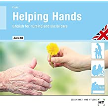 Audio-CD Helping Hands: English for nursing and social care