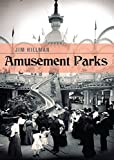 Amusement Parks (Shire Library USA)