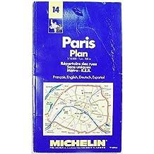 Paris plan: Repertoire des rues, sens uniques, metro, R.E.R