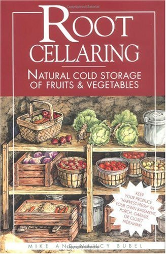 ral Cold Storage of Fruits & Vegetables by Mike Bubel Nancy Bubel(1991-01-09) ()