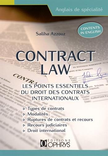 Contract law : les points essentiels du droit des contrats internationaux par Saliha Azzouz