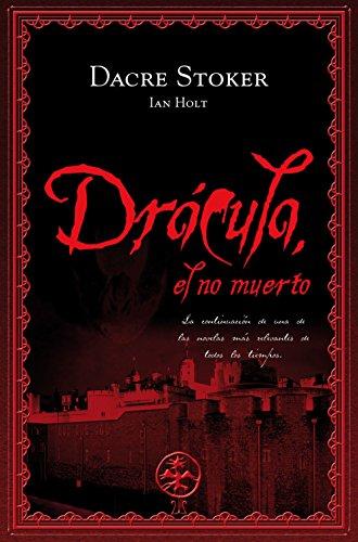 Drácula, el no muerto (Especial Novela Negra) por Dacre Stoker