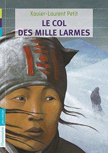 Le col des mille larmes par Xavier-Laurent Petit