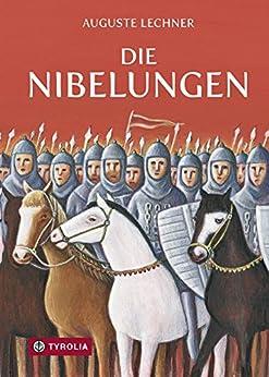 Die Nibelungen: Glanzzeit und Untergang eines mächtigen Volkes