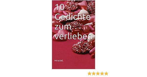 10 Gedichte Zum Verlieben
