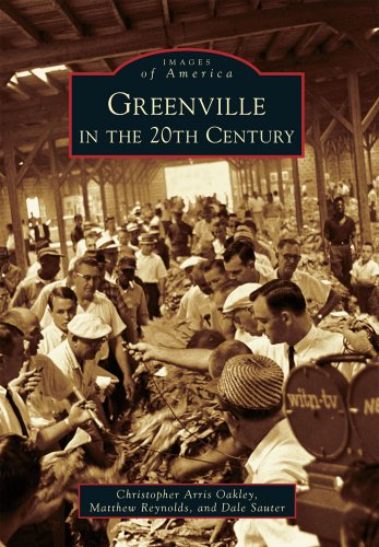 Greenville in the 20th Century (Images of America)