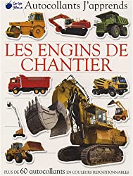 Engins de Chantier (Autocollants J'Apprends)
