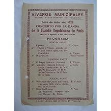 Poster : CONCIERTO POR LA BANDA DE LA GUARDIA REPUBLICANA DE PARIS. Julio 1926. Viveros Municipales Valencia