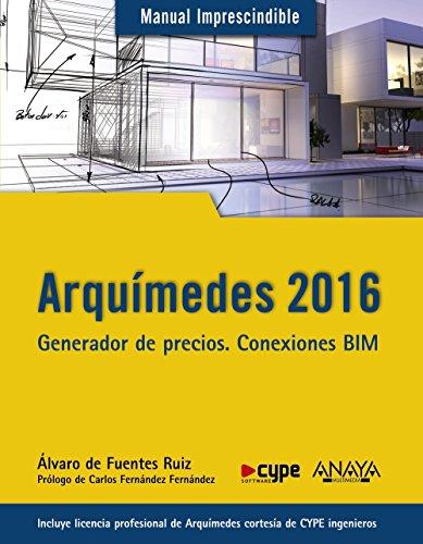 Arquímedes 2016 (Manuales Imprescindibles) por Álvaro de Fuentes Ruiz