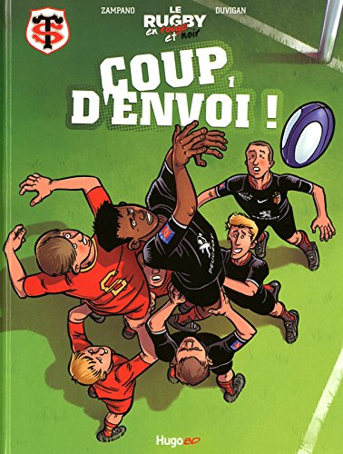 Le rugby en rouge et noir T01 Coup d'envoi ! (01)