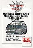 Pocket Mechanic for Mercedes-Benz C-class Petrol Models, 1993 to 1999 Series 202, C180, C200, C220, C230, C240, C280 1.8, 2.0, 2.3, 2.4 and 2.8 Litres (incl. V6 Engine) (Pocket Mechanic S.)