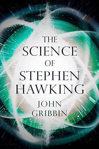 The Science of Stephen Hawking (English Edition)