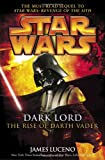Dark Lord: The Rise of Darth Vadar (Star Wars (Random House Hardcover))
