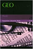 GEO Themenlexikon Band 26: Musik - Komponisten, Interpreten, Werke -