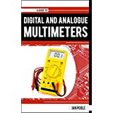 A Guide to Digital & Analogue Multimeters (English Edition)