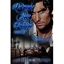 Devenir son esclave : deuxième partie: (la série les frères du Dominion Tome 1)