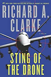 Sting of the Drone: A Novel by Richard A. Clarke (2014-05-13)