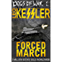 Forced March: SS Wotan Defends Dieppe (Dogs of War Book 1)