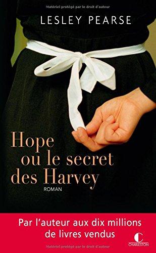 Hope ou le secret des Harvey par Lesley Pearse