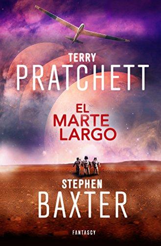 El Marte Largo (La Tierra Larga 3) por Terry Pratchett