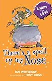 Books For Boys: 3: There's A Spell Up My Nose by Ian Whybrow (6-Jul-2006) Paperback