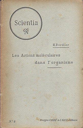 les-actions-molculaires-dans-l-39-organisme-scientia-biologie-n-4