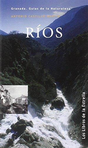 Ríos (Los libros de la Estrella.) por Antonio Castillo Martín