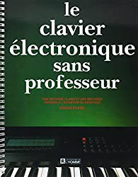 LE CLAVIER ELECTRONIQUE SANS PROFESSEUR