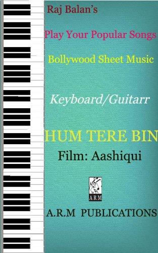 HUM TERE BIN (TUM HI HO) KEYBOARD GUITAR SHEET MUSIC eBook: RAJ ...