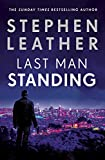 Picture Of Last Man Standing: The explosive thriller from bestselling author of the Dan 'Spider' Shepherd series