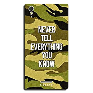 Mozine Never Tell Everything Printed Mobile Back Cover For Sony Xperia T3