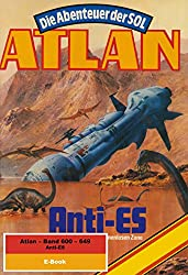 Atlan-Paket 13: Anti-ES: Atlan Heftromane 600 bis 649 (Atlan classics Paket)