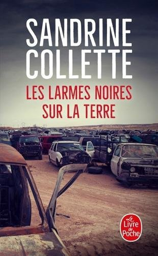 Les larmes noires sur la terre par Sandrine Collette