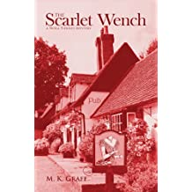 THE SCARLET WENCH: A Nora Tierney Mystery (The Nora Tierney Mysteries Book 3)