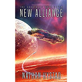 New Alliance (The Survivors Book Seven) (English Edition)