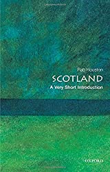 Scotland: A Very Short Introduction (Very Short Introductions)
