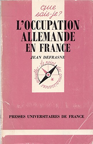 Occupation Allemande en France (l')