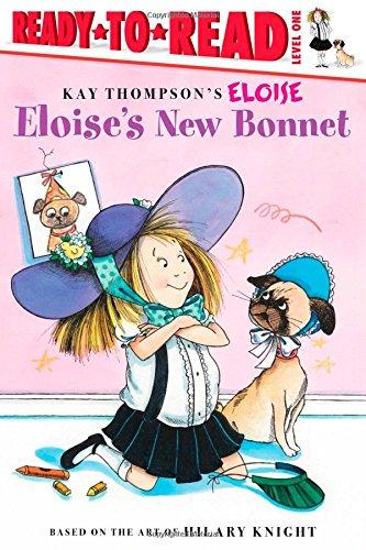 Eloise's New Bonnet (Kay Thompson's Eloise, Ready-to-Read. Level 1)