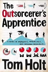 The Outsorcerer's Apprentice by Tom Holt (2014-07-15)