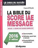 la bible du score iae message admissions 2016