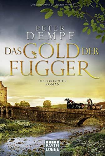 Dempf, Peter: Das Gold der Fugger