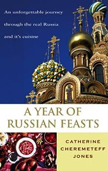 A Year Of Russian Feasts par [Jones, Catherine Cheremeteff]