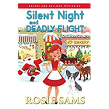Silent Night and Deadly Flight (Bakers and Bulldogs Mysteries Book 5) (English Edition)
