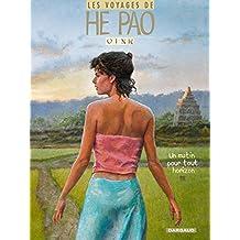 He Pao (Les Voyages d') - tome 5 - Un matin pour tout horizon