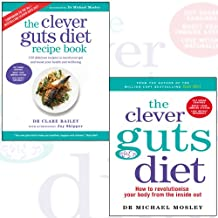 the clever guts diet, clever guts diet recipe book 2 books collection set - how to revolutionise your body from the inside out, 150 delicious recipes to mend your gut and boost your health