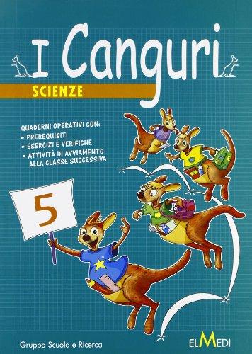 I canguri. Scienze. Per la 5ª classe elementare